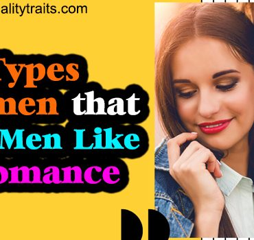 What Types of Women that Taurus Men Like the Most in a Romance?