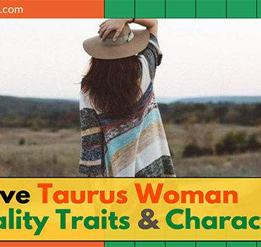 Attractive Taurus Woman Personality Traits and Characteristics