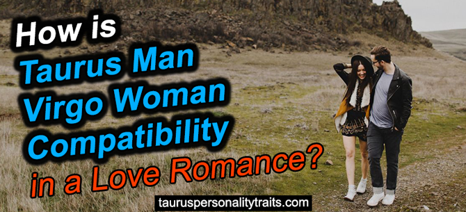 Taurus Man and Virgo Woman Love Compatibility