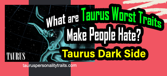 Taurus Bad Traits